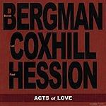 Bergman Acts Of Love