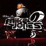 Mike Jones Who Is Mike Jones? EP (Edited)
