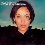 Natalie Imbruglia Left Of The Middle (Australian)