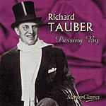Richard Tauber Passing By