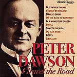 Peter Dawson I Travel The Road