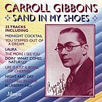 Carroll Gibbons Sand In My Shoes