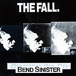 The Fall Bend Sinister