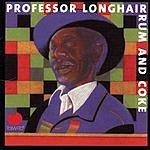 Professor Longhair Rum And Coke