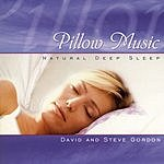 David Gordon Pillow Music: Natural Deep Sleep