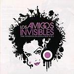 Los Amigos Invisibles The Venezuelan Zinga Son, Vol.1