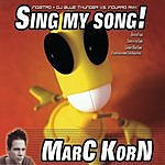 Marc Korn Sing My Song