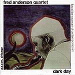 Fred Anderson Quartet Dark Day/Live In Verona