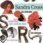 Sandra Cross 100% Lovers Rock