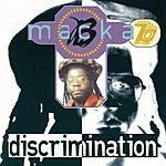 Macka B Discrimination