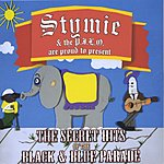 Stymie & The Pimp Jones Luv Orchestra The Secret Hits Of The Black & Blue Parade