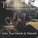 John Two-Hawks Traditions