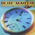 Blue Marvin Blue Marvin