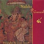 Nadaka Straight To Your Heart