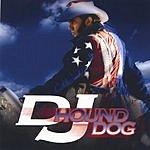 DJ Hound Dog DJ Hound Dog