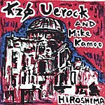 Kzo Uerock Hiroshima