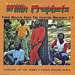 Willin Prophets Verse Release From The Chapter Dreadness, Vol.1