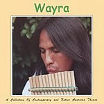 Wayra A Collection Of Contemporary And Native American Themes.