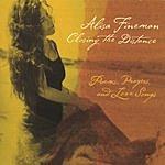 Alisa Fineman Closing The Distance; Poems, Prayers & Love Songs