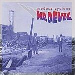 Medusa Cyclone Mr. Devil