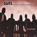 Loft Pavement