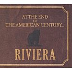 The Riviera At The End Of The American Century...