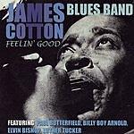 James Cotton Feelin' Good