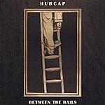 Hubcap Between The Rails
