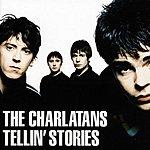 The Charlatans UK Tellin' Stories