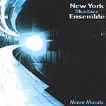 New York Ska-Jazz Ensemble Minor Moods