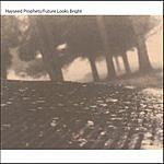 Hayseed Prophets Future Looks Bright