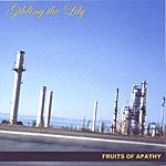 Gilding The Lily Fruits Of Apathy