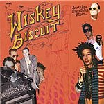 Wiskey Biscuit Santa Ana River Delta Blues