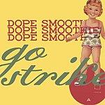 Dope Smoothie Go Strike
