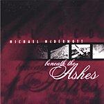 Michael McDermott Beneath The Ashes