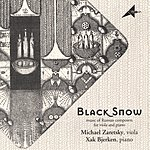 Michael Zaretsky Black Snow Music Of Russian Composers For Viola And Piano