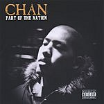 Chan Part Of The Nation (Parental Advisory)