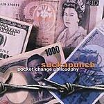 Suckapunch Pocket Change Philosophy