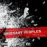 Ordinary Peoples Cause And Effect (Parental Advisory)