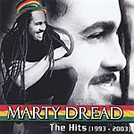 Marty Dread The Hits (1993-2003)