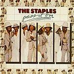 The Staple Singers Pass It On