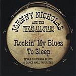 Johnny Nicholas Rockin' My Blues To Sleep