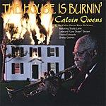 Calvin Owens The House Is Burnin'