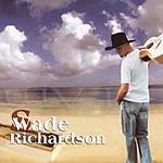 Wade Richardson I Am