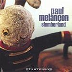 Paul Melancon Slumberland