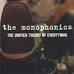 The Monophonics The Unified Theory Of Everything