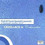 Pash A Trunk Specialist Cadillacs & Cockroaches