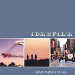 Idlefill What Matters To You