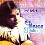 José Feliciano Solo Lo Mejor- 20 Exitos