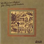 John Fahey & His Orchestra Of Rivers And Religion